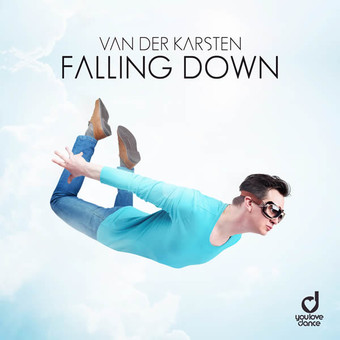 VAN DER KARSTEN - Falling Down (You Love Dance/Planet Punk/KNM)