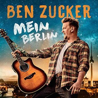 BEN ZUCKER - Mein Berlin (Airforce1/Electrola/Universal/UV)
