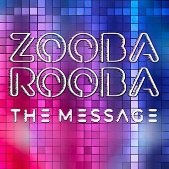 ZOOBA ROOBA - The Message (Milaro)
