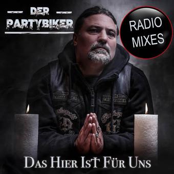 DER PARTYBIKER - Das Hier Ist Für Uns (Fiesta/KNM)
