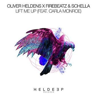 OLIVER HELDENS X FIREBEATZ & SCHELLA FEAT. CARLA MONROE - Lift Me Up (Heldeep/Spinnin)