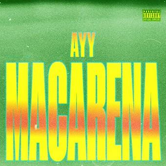 TYGA - Ayy Macarena (Columbia/Sony)