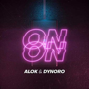 ALOK, DYNORO - On & On (B1/Sony)