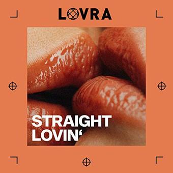 LOVRA - Straight Lovin' (Kontor/KNM)
