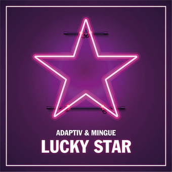 ADAPTIV & MINGUE - Lucky Star (Nitron/Sony)