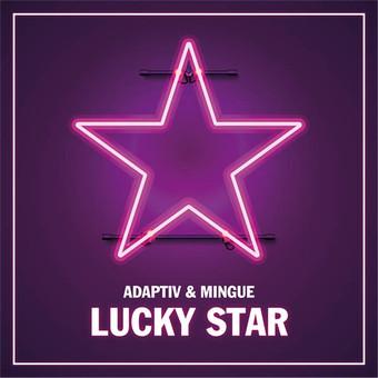 ADAPTIV & MINGUE - Lucky Star (Nitron/Sony)