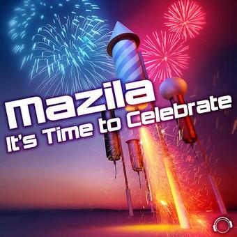 MAZILA - It's Time To Celebrate (Mental Madness/KNM)