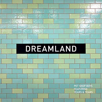 PET SHOP BOYS - Dreamland (x2)