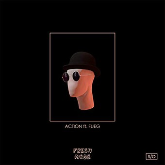 FRESH MODE FEAT. FUEG - Action (Sony)