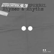 HUBINEK & SPERBEL - Rhymes & Rhythm (Pearls For Pigs)