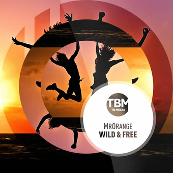 MRORANGE - Wild & Free (TB Media/KNM)