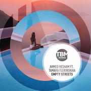 AHMED HESHAM FEAT. TAMARA FLERINSKAIA - Empty Streets (TB Media/KNM)