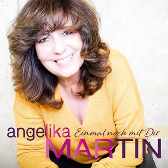 ANGELIKA MARTIN - Einmal Noch Mit Dir (Foxdog)