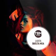 LADITA - Suelta Mea / Insoumises (TB Media/KNM)