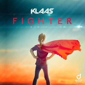 KLAAS - Fighter (You Love Dance/Planet Punk/KNM)