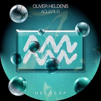 OLIVER HELDENS - Aquarius (Heldeep/Spinnin)