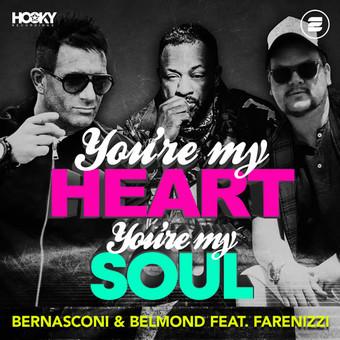 BERNASCONI & BELMOND FEAT. FARENIZZI - You're My Heart, You're My Soul (Hooky/Zoo Digital/Zooland/KNM)