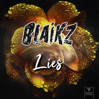 BLAIKZ - Lies (Knightvision)