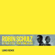 ROBIN SCHULZ FEAT. ALIDA - In Your Eyes (Warner)