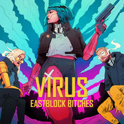 EASTBLOCK BITCHES X OSTBLOCKSCHLAMPEN - Virus (Nitron/Sony)