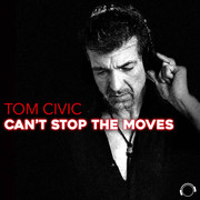TOM CIVIC - Can't Stop The Moves (Mental Madness/KNM)