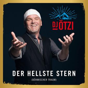 DJ ÖTZI - Der Hellste Stern (Böhmischer Traum) (Electrola/Universal/UV)