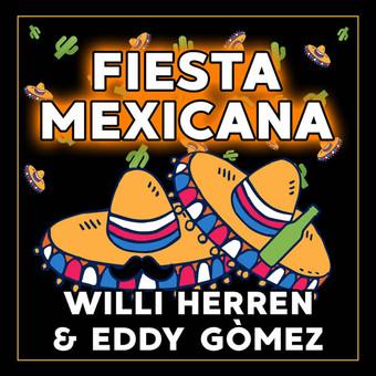 WILLI HERREN & EDDY GÒMEZ - Fiesta Mexicana (Fiesta/KNM)