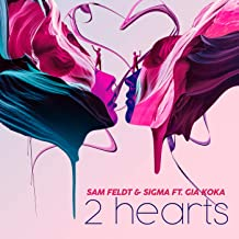 SAM FELDT & SIGMA FEAT. GIA KOKA - 2 Hearts (One Seven/Four/Sony)