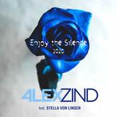 ALEX ZIND FEAT. STELLA VON LINGEN - Enjoy The Silence 2020 (ZZ-Music/Feiyr)