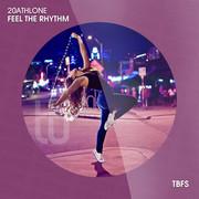 20ATHLONE - Feel The Rhythm (Tb Festival/Toka Beatz/Believe)