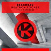 BEACHBAG - Beatbox Rocker (The Remixes) (Tokabeatz/KNM)