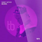 MARC NOVUS - Bionic (Tb Festival/Toka Beatz/Believe)