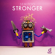SEMITOO - Stronger (You Love Dance/Planet Punk/KNM)
