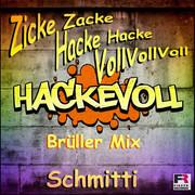 SCHMITTI - Zicke Zacke Hacke Hacke Voll Voll Voll (Fiesta/KNM)