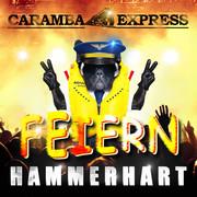 CARAMBA EXPRESS - Feiern Hammerhart (Fiesta/KNM)