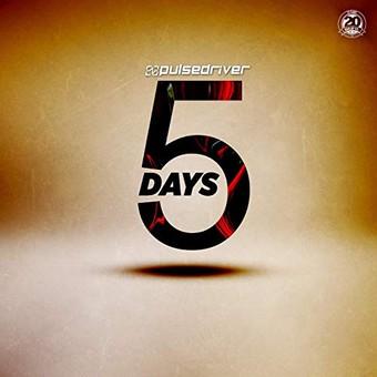 PULSEDRIVER - 5 Days (Aqualoop/Believe Digital)