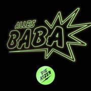 DIE ATZEN - Alles Baba (Atzen Musik/Polydor/Universal/UV)