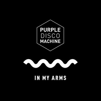 PURPLE DISCO MACHINE - In My Arms (Club Sweat/Columbia/Sony)