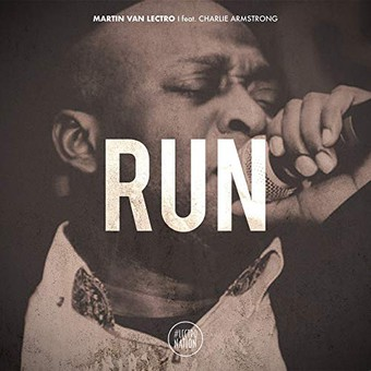 MARTIN VAN LECTRO FEAT. CHARLIE ARMSTRONG - Run (#Lectronation)