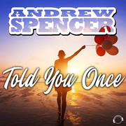 ANDREW SPENCER - Told You Once (Mental Madness/KNM)