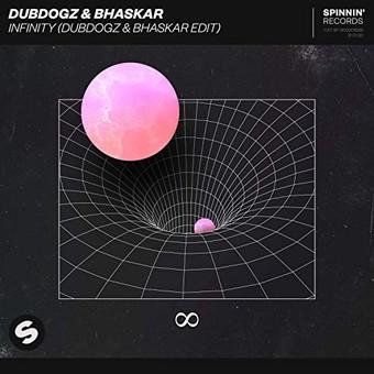 DUBDOGZ & BHASKAR - Infinity (Spinnin)