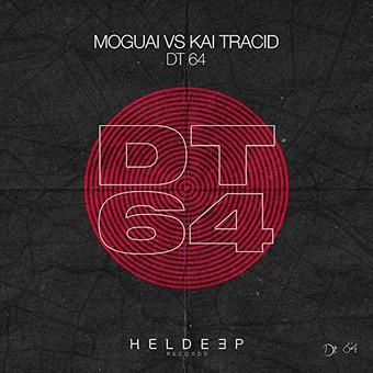 MOGUAI VS. KAI TRACID - DT64 (Heldeep)
