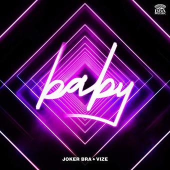 JOKER BRA & VIZE - Baby (Urban/Universal/UV)