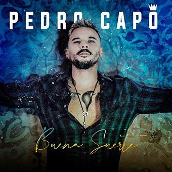 PEDRO CAPÓ - Buena Suerte (Sony Music Latin)