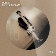 MUNÉZ - Turn Up The Bass (Tb Festival/Toka Beatz/Believe)