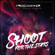 FREISCHWIMMER FEAT. HENNSLY PHOENIX - Shoot For The Stars (Dusty Desert/Planet Punk/Nitron/Sony)