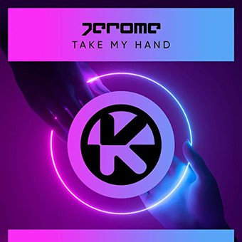 JEROME - Take My Hand (Kontor/KNM)
