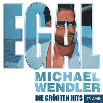 MICHAEL WENDLER - Egal (Telamo/Warner)
