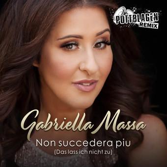 GABRIELLA MASSA - Non Succederà Più (Das Lass Ich Nicht Zu) (Fiesta/KNM)