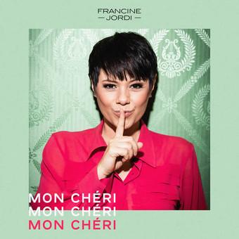 FRANCINE JORDI - Mon Chéri (Heart of Berlin/UV)
